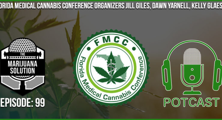 Florida medical cannabis conference jill giles dawn yarnell kelly glaeser