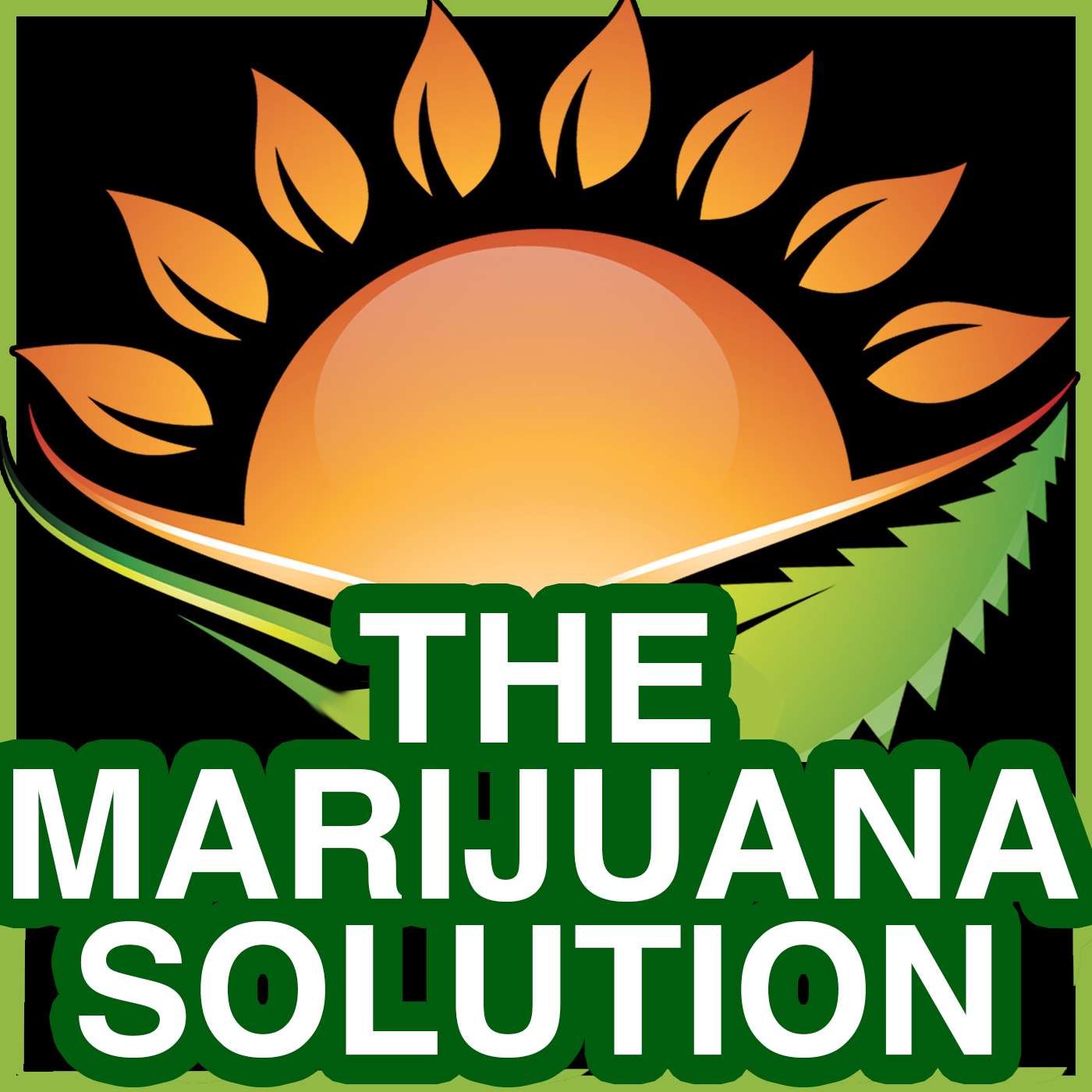 The Marijuana Solution